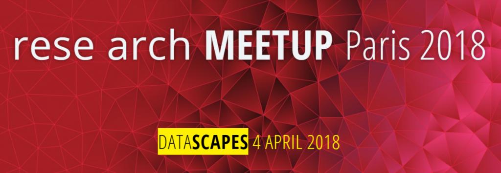 rese arch MEETUP Paris 2018 - 4 APRIL 1